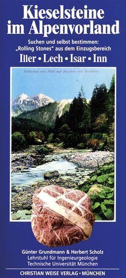 Kieselsteine im Alpenvorland von Glas,  Maximilian, Grundmann,  Günter, Scholz,  Herbert