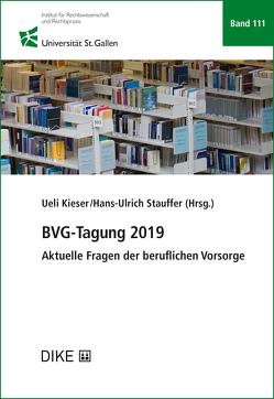 BVG-Tagung 2019 von Kieser,  Ueli, Stauffer,  Hans-Ulrich