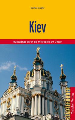 Reiseführer Kiev von Schäfer,  Günther