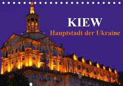 Kiew – Hauptstadt der Ukraine (Tischkalender 2021 DIN A5 quer) von Thauwald,  Pia