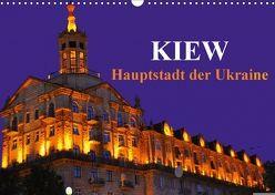 Kiew – Hauptstadt der Ukraine (Wandkalender 2018 DIN A3 quer) von Thauwald,  Pia