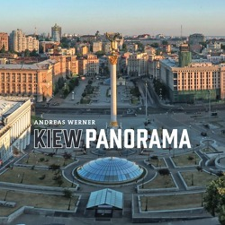 KiewPanorama von Werner,  Andreas
