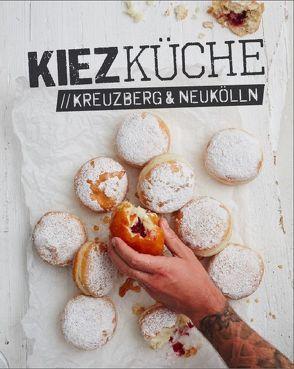 Kiezküche Kreuzberg & Neukölln von Meißner,  Sebastian, Vartan,  Sandra