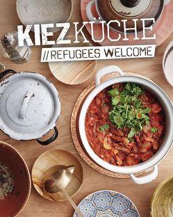 Kiezküche Refugees Welcome von Meißner,  Sebastian, Nicolaysen,  Sünje, Vartan,  Sandra