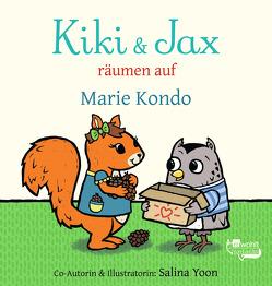 Kiki & Jax räumen auf von Kondo,  Marie, Reh,  Rusalka, Yoon,  Salina