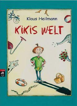 Kikis Welt von Heilmann,  Klaus, Krause,  Ute