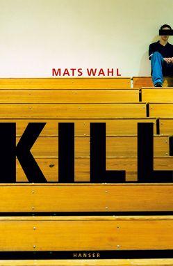 Kill von Kutsch,  Angelika, Wahl,  Mats