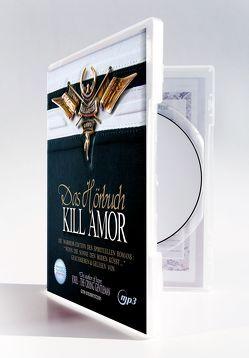 KILL AMOR ( Hörbuch als mp3-CD )