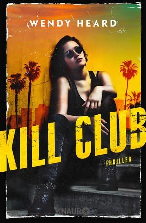 Kill Club von Czwikla,  Frauke, Heard,  Wendy