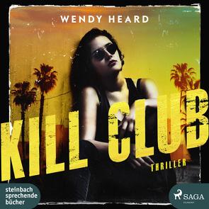 Kill Club von Heard,  Wendy, Zare,  Susanne