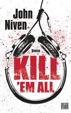 Kill 'em all von Glietsch,  Stephan, Niven,  John