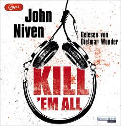 Kill 'em all von Glietsch,  Stephan, Niven,  John, Wunder,  Dietmar