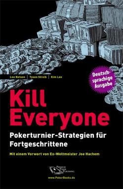 Kill Everyone von Lee,  Kim, Nelson,  Lee, Streib,  Tysen, Vollmar,  Rainer