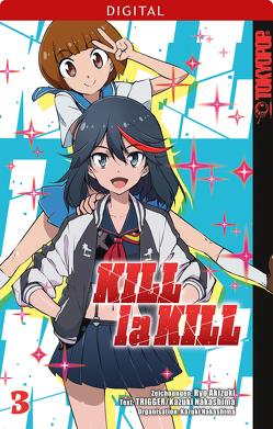 Kill la Kill 03 von Akizuki,  Ryo, Nakashima,  Kazuki, Trigger