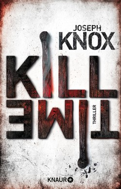 Kill Time von Ebnet,  Karl-Heinz, Knox,  Joseph, O'Brien,  Andrea