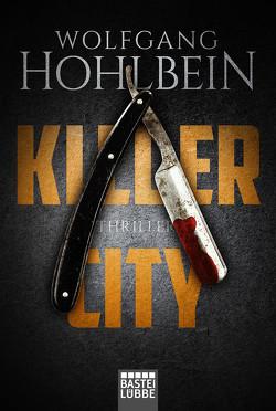 Killer City von Hohlbein,  Wolfgang