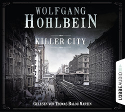 Killer City von Hohlbein,  Wolfgang, Martin,  Thomas Balou