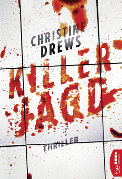 Killerjagd von Drews,  Christine