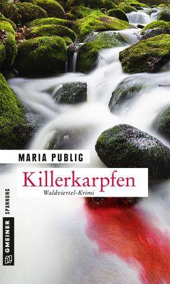 Killerkarpfen von Publig,  Maria