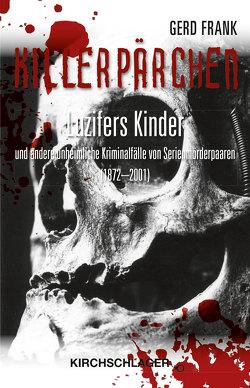 Killerpärchen von Frank,  Gerd