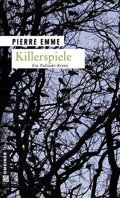 Killerspiele von Emme,  Pierre