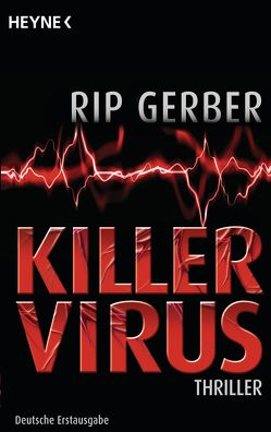 Killervirus von Gerber,  Rip, Kirchmayr,  Bertram J.
