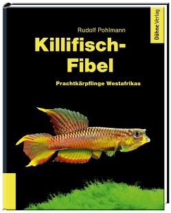 Killifisch-Fibel von Pohlmann,  Rudolf