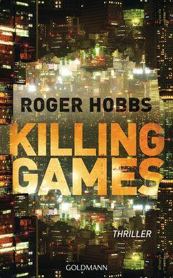 Killing Games von Hobbs,  Roger, Schmidt,  Rainer