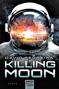 Killing Moon von Kasprzak,  Andreas, Pedreira,  David