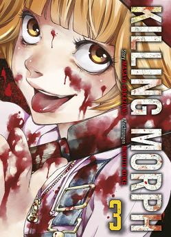 Killing Morph von Höfler,  Burkhard, Hokazono,  Masaya, Koike,  Nokute