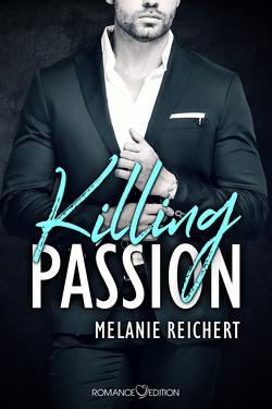 Killing Passion: Angus von Reichert,  Melanie