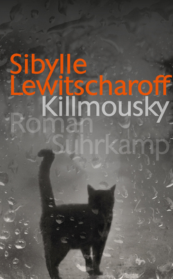 Killmousky von Lewitscharoff,  Sibylle