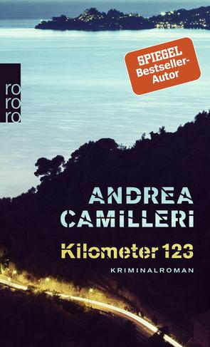 Kilometer 123 von Camilleri,  Andrea, Kopetzki,  Annette