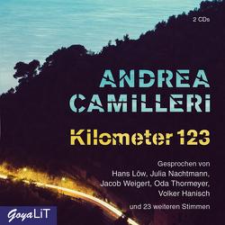 Kilometer 123 von Camilleri,  Andrea, Hanisch,  Volker, Loew,  Hans, Thormeyer,  Oda, und viele mehr,  ..., Weigert,  Jacob