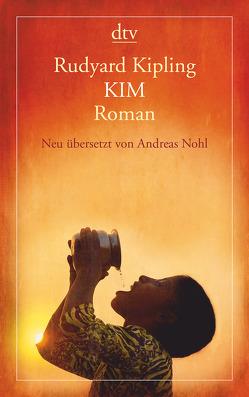 Kim von Kipling,  Rudyard, Nohl,  Andreas