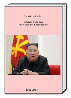Kim Jong Un von Fiedler,  Markus