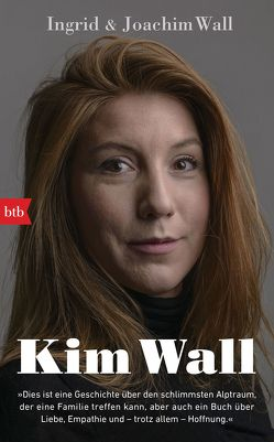Kim Wall von Granz,  Hanna, Wall,  Ingrid, Wall,  Joachim