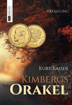 Kimbergs Orakel von Kaiser,  Kurt