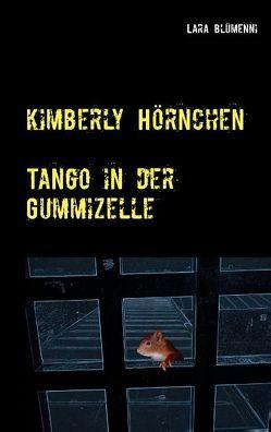 Kimberly Hörnchen von Blümenni,  Lara