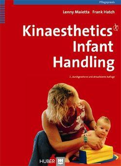 Kinaesthetics Infant Handling von Hatch,  Frank, Maietta,  Lenny, Villwock,  Ute