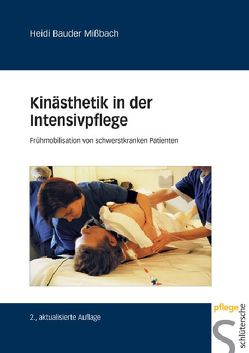 Kinästhetik in der Intensivpflege von Bauder Missbach,  Heidi