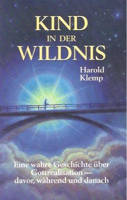 Kind in der Wildnis von Klemp,  Harold