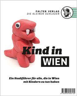 Kind in Wien von Almer,  Daniela, Fischer,  Ann-Katrin, Lipka,  Daniela