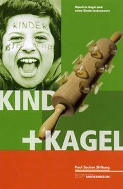 Kind + Kagel