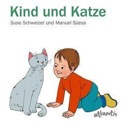 Kind und Katze von Schweizer,  Suse