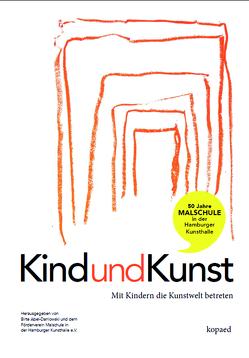 Kind und Kunst von Abel-Danlowski,  Birte, Malschule in der Kunsthalle