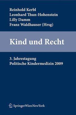 Kind und Recht von Damm,  Lilly, Kerbl,  Reinhold, Thun-Hohenstein,  Leonhard, Waldhauser,  Franz