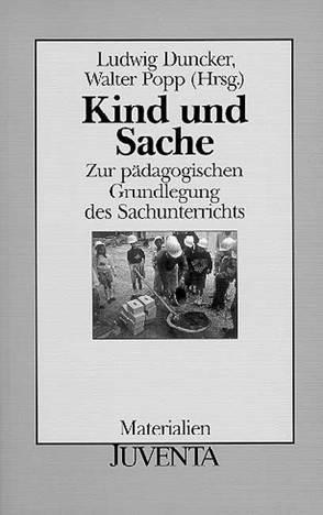 Kind und Sache von Duncker,  Ludwig, Popp,  Walter