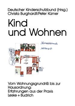 Kind und Wohnen von Deutscher Kinderschutzbund