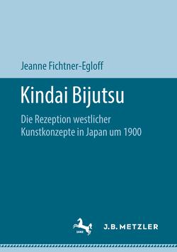 Kindai Bijutsu von Fichtner-Egloff,  Jeanne